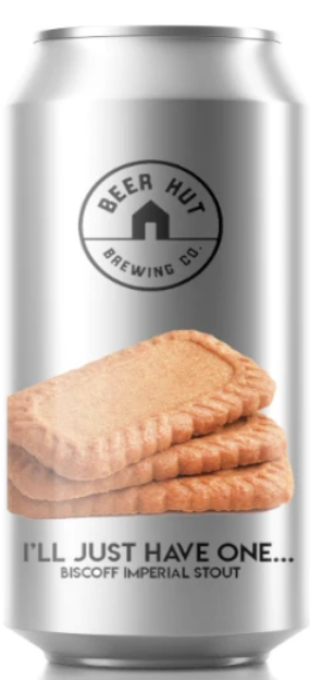 Beer Hut - I'll Just Have One Biscoff - Imperial Stout 10%