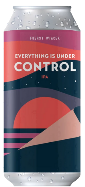 Fuerst Wiacek - Everything Is Under Control -  IPA 6.8% 440ml